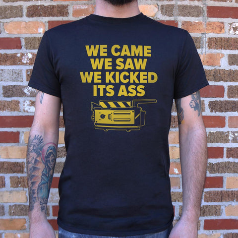 We Came We Saw We Kicked Its Ass T-Shirt (Mens)