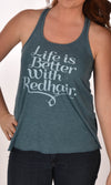 Life Is Better With Red Hair Flowy Racerback Tank Ginger Problems