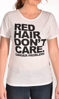 Red Hair Don't Care Classic Raw Neck Tee Shirt Tri-blend Ginger Problems - Red Hair Don't Care