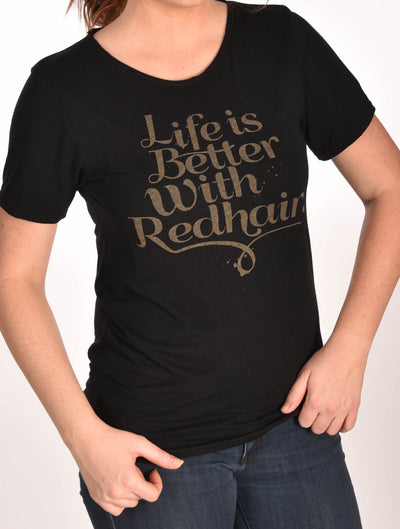 Life Is Better With Red Hair Raw Neck Black Unisex Tee Ginger Problems