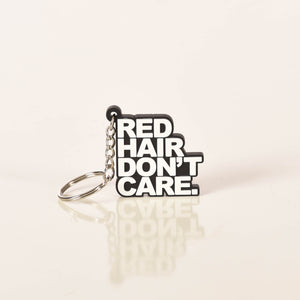 Red Hair Don't Care Keychain Ginger Problems