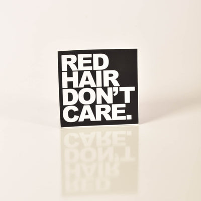 Red Hair Don't Care Sticker Ginger Problems