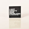 99 Problems Black Sticker Ginger Problems