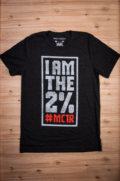 I Am The 2% #MC1R - Charcoal Black Tee Ginger Problems - Red Hair Don't Care