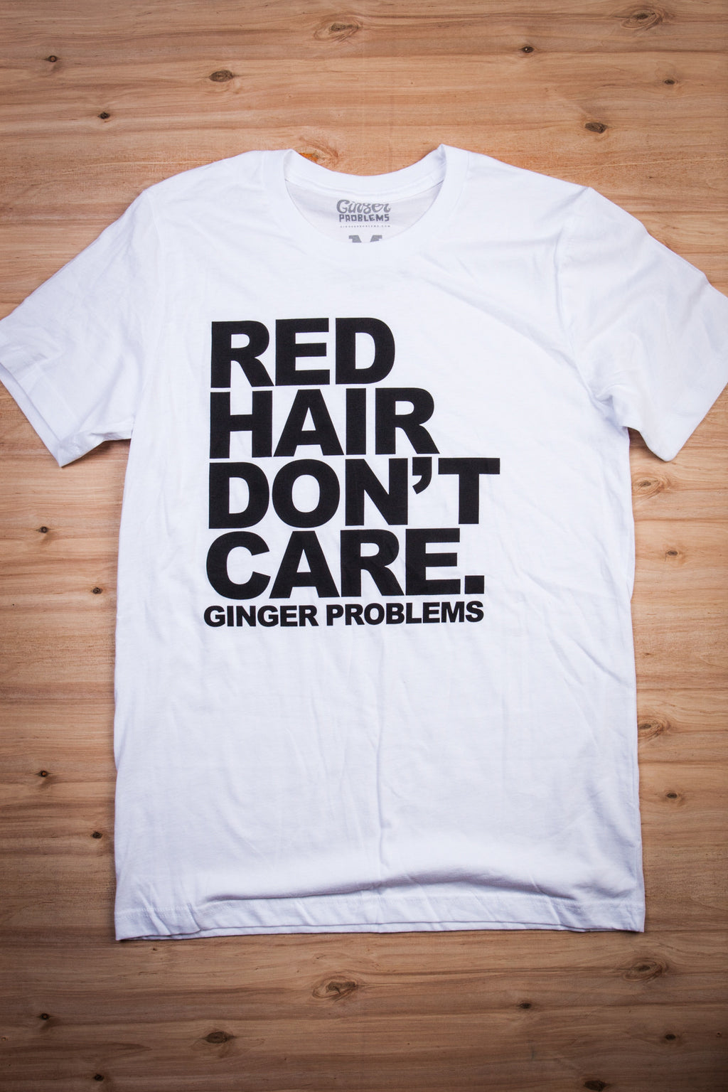 Classic Red Hair Don't Care White Tee Ginger Problems