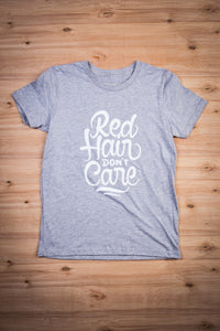 Red Hair Don't Care Kids Tee Ginger Problems - Red Hair Don't Care