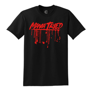 Mama Tried T-Shirt Black