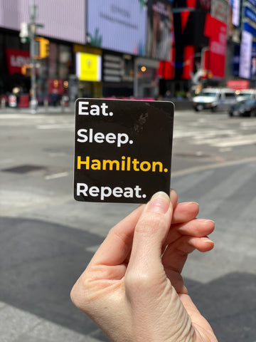 Eat. Sleep. Hamilton. Repeat. Sticker