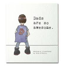 DADS ARE SO AWESOME.