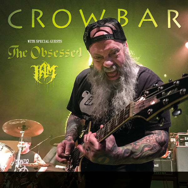 20% OFF all Kirk Windstein and Crowbar on Saturday 10/3/2020