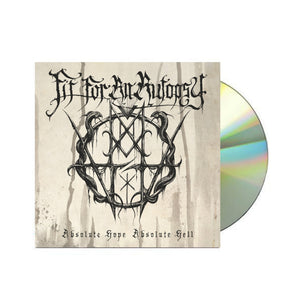 "Fit For An Autopsy - ""Absolute Hope Absolute Hell"" CD"