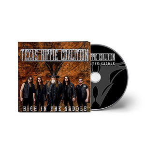 "Texas Hippie Coalition - ""High In The Saddle"" CD"