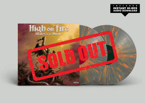 "Pre-Order: High On Fire - ""Snakes For The Divine"" 10th Anniversary Pressing"