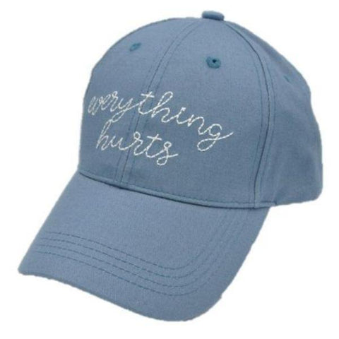 Everything Hurts Baseball Hat