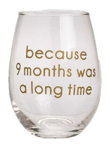 Nine Months Stemless Wine Glass