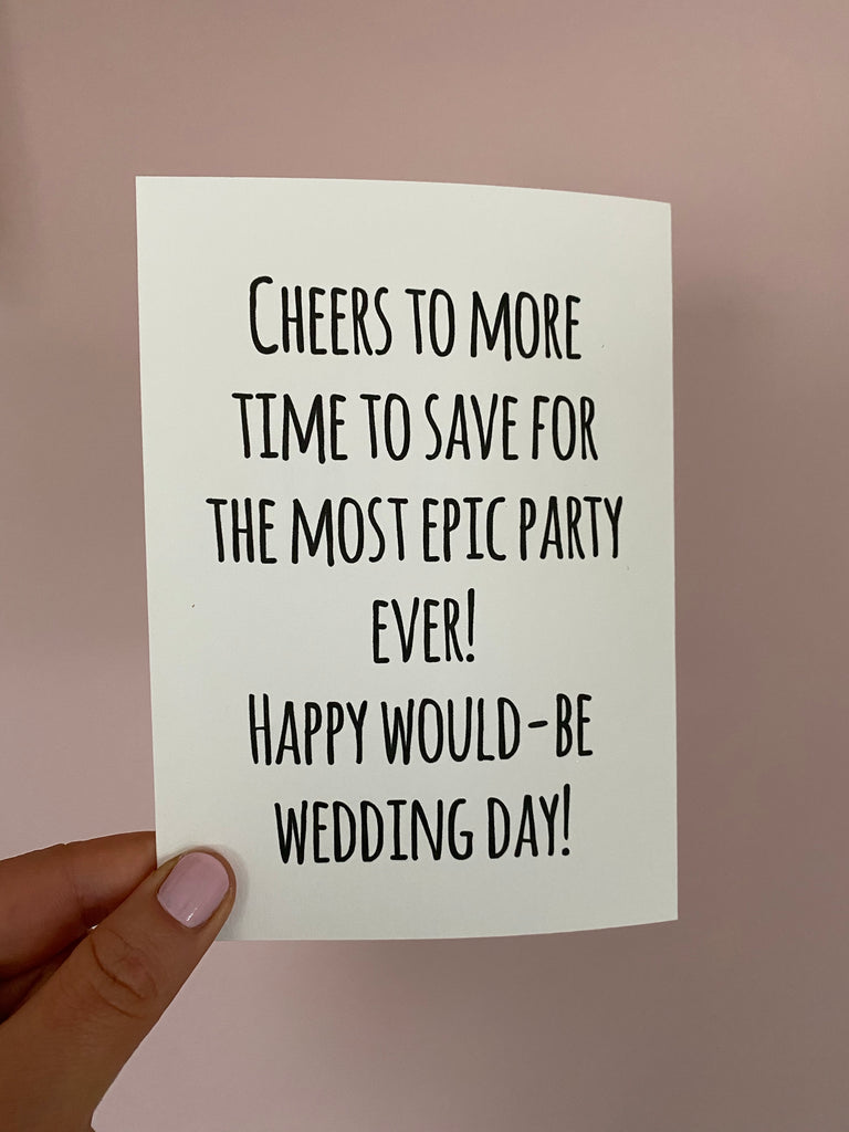 Cheers to more time to save up for the most epic party ever!