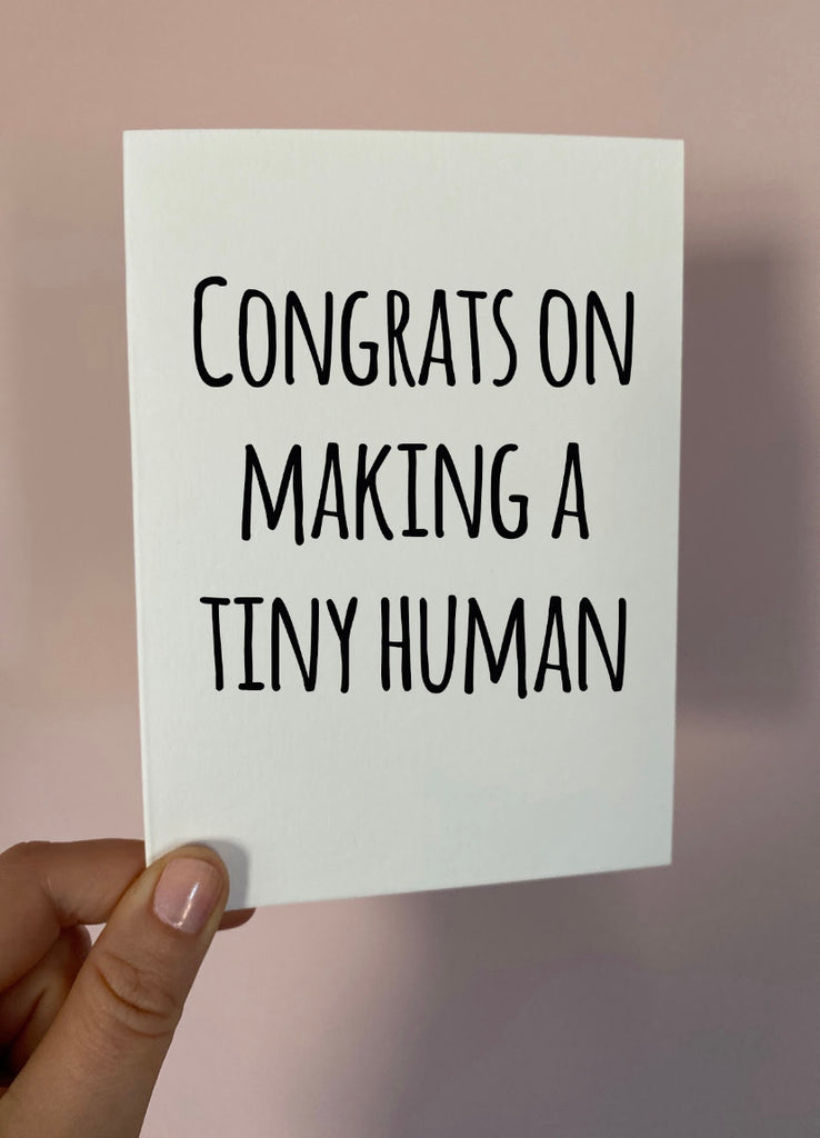 Congrats on making a tiny human