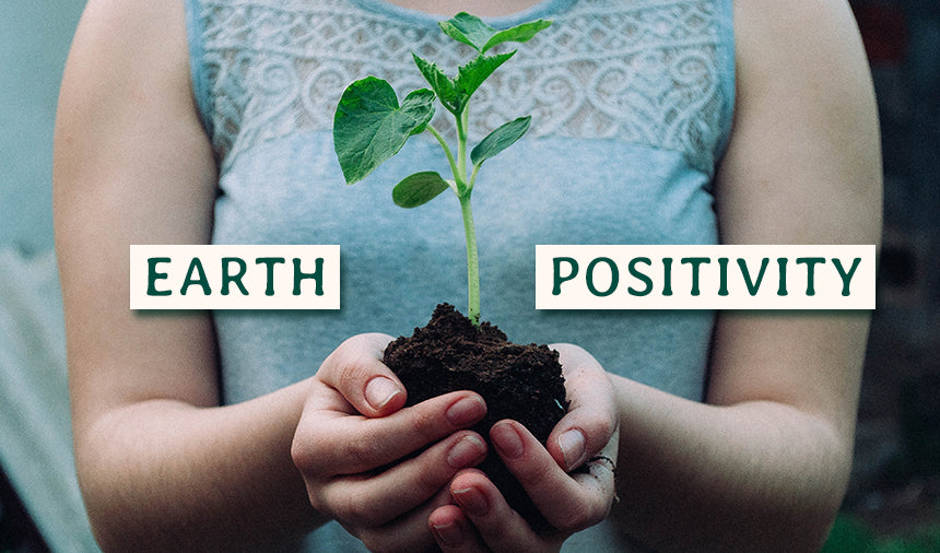 What Is Earth Positivity