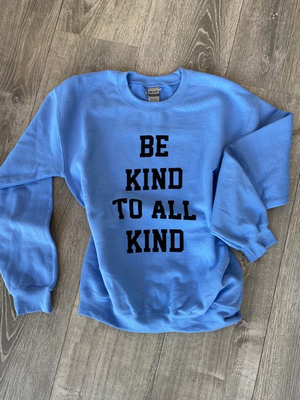 Be Kind to All Kind