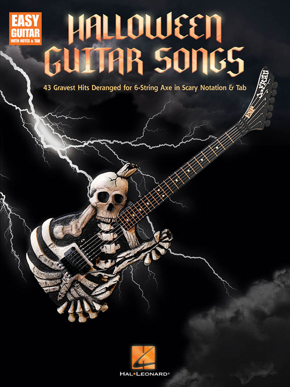 Halloween Guitar Songs 43 Gravest Hits Deranged for 6-String Axe in Scary Notation & Tab