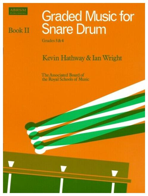 Hathway-Kevin-Wright-Ian-Graded-Music-for-Snare-Drum-Book-II