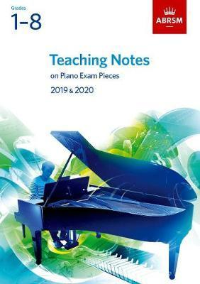 Teaching-Notes-on-Piano-Exam-Pieces-Grades-1-8-2019-2020