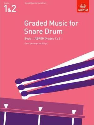 Hathway-Kevin-Wright-Ian-Graded-Music-for-Snare-Drum-Book-I