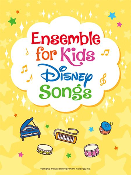 Ensemble for Kids - Disney Songs