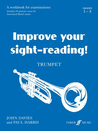 Improve Your Sight-Reading! Grades 1-5 for trumpet