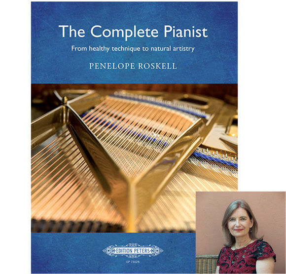 The Complete Pianist: from healthy technique to natural artistry
