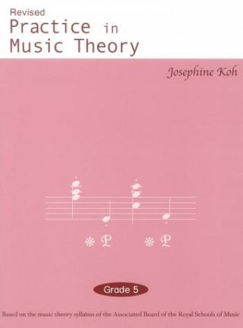 Practice In Music Theory - Grade 5
