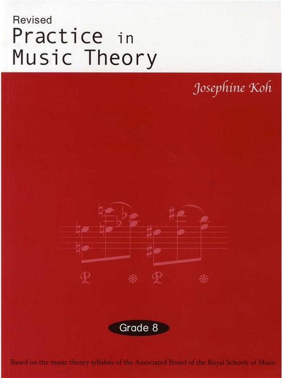 Practice In Music Theory - Grade 8