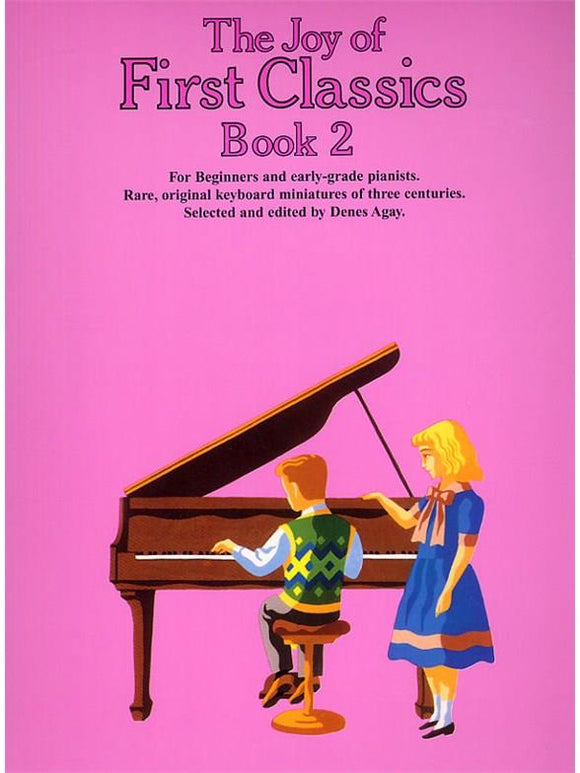 The Joy Of First Classics Book 2: Piano