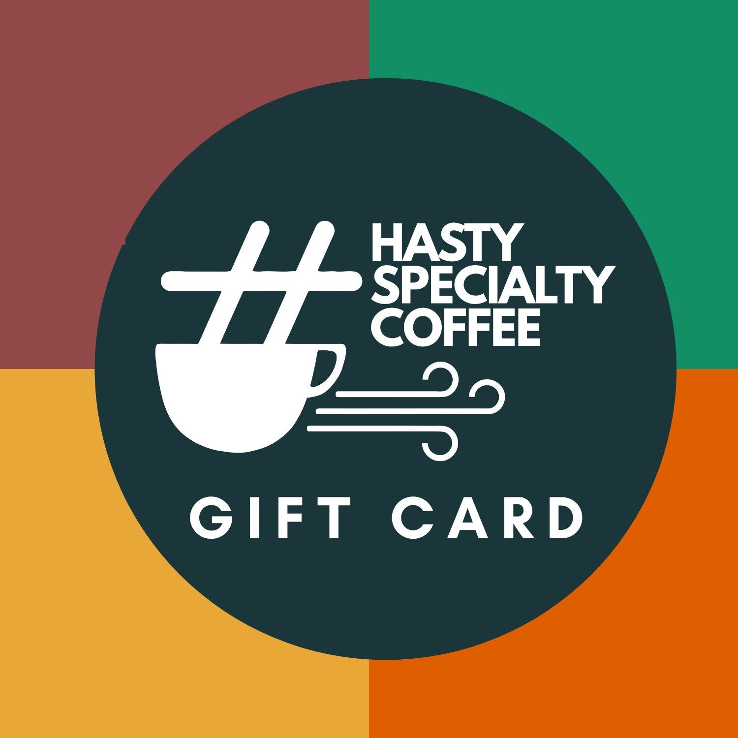 Hasty Coffee Gift Card