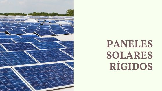 paneles solares rigidos vs flexibles