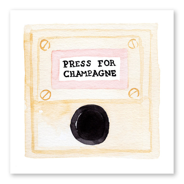 Press For Champagne Print