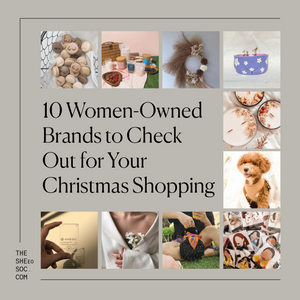 Gift Guide: 10 Women-Owned Brands to Check Out for Your Christmas Shopping
