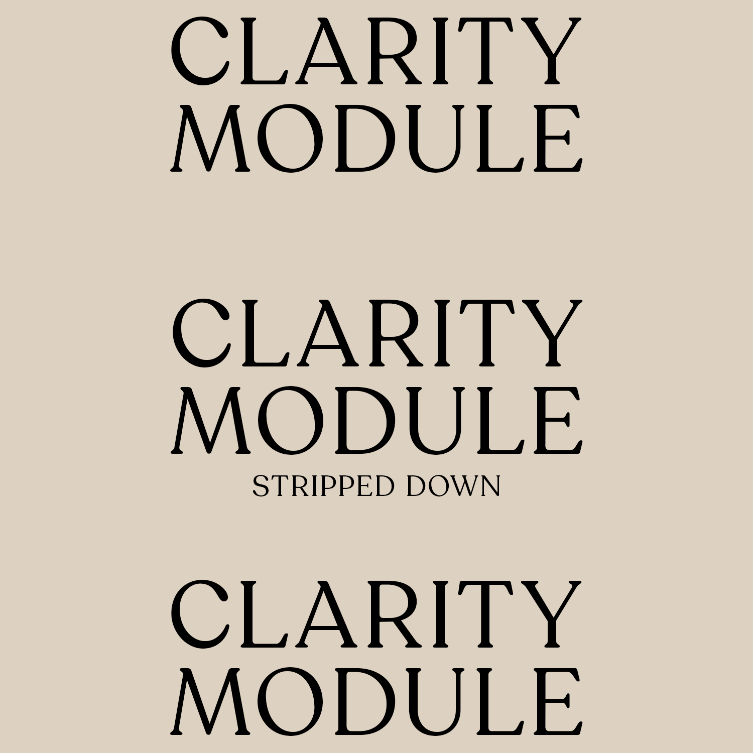 Stripped Down Clarity Module ✨
