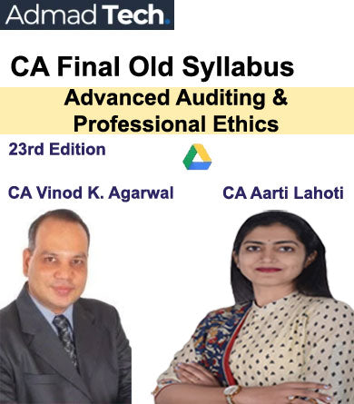 CA Final 23rd Edition Advanced Auditing & Professional Ethics Old Course by Vinod Kumar Agarwal and Aarti Lahoti