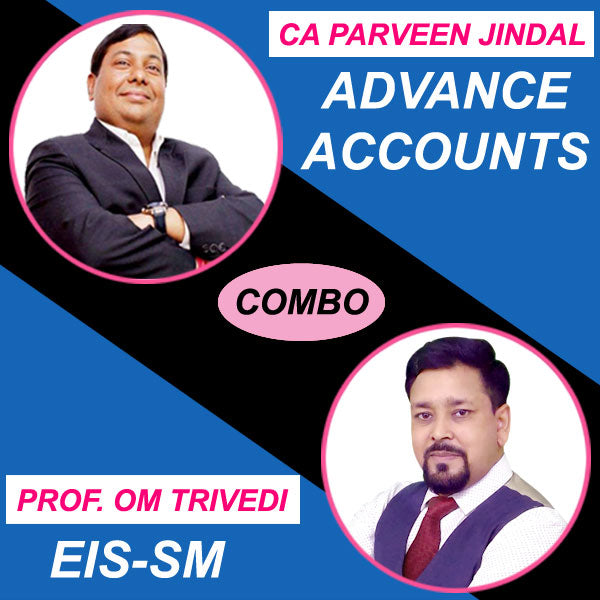 CA Inter Advance Accounts + EIS-SM Combo Regular Full Course by Parveen Jindal & PROF. Om Trivedi