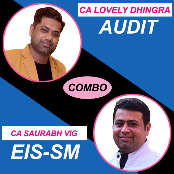 CA Intermediate Audit + EIS-SM Combo Full New Course by Lovely Dhingra & Saurabh Vig