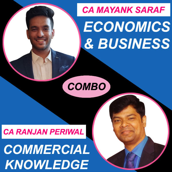 CA Foundation Economics & Business Commercial knowledge Full Course by Mayank Saraf & Ranjan Periwal
