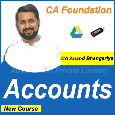 CA Foundation Accounts New Course by CA Anand Bhangariya