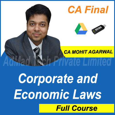 CA Final Corporate and Economic Laws Full New Course by CA Mohit Agarwal