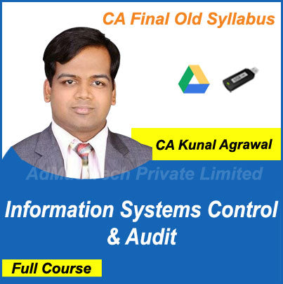 CA Final Information Systems Control & Audit Full Old Course by CA Kunal Agrawal