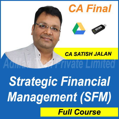 CA Final Strategic Financial Management (SFM) Full Old Course by Satish Jalan