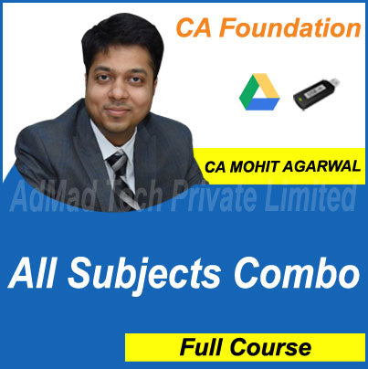 CA Foundation All Subjects Combo Full Course by CA Mohit Agarwal Classes