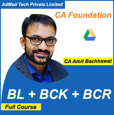 CA Foundation BL + BCK + BCR Full Course by Amit Bachhawat