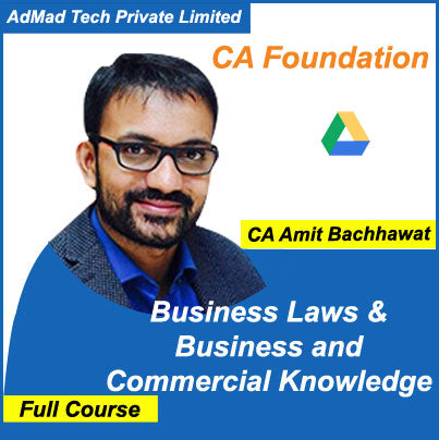 CA Foundation Business Laws & Business and Commercial Knowledge Full New Course by Amit Bachhawat