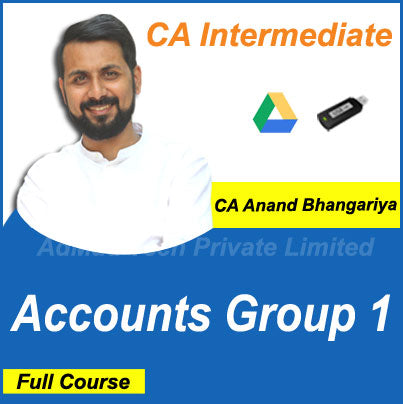CA Intermediate Accounts Group 1 Full New Course by CA Anand Bhangariya